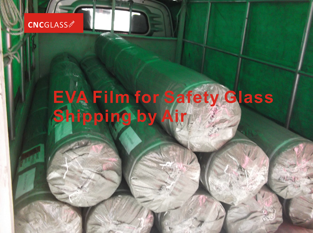 EVA Film for Safety Glass Shipping by Air