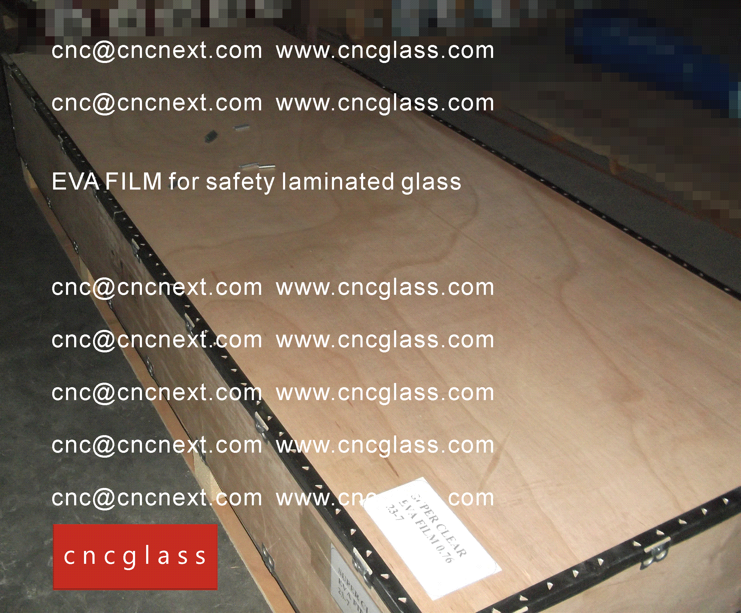 00 0 EVALAM INATING FILM LOADING CONTAINER (SAFETY LAMINATED GLASS)