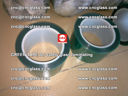 Green Tape for safety glass laminating, EVA FILM, PVB FILM, SGP FILM (19)