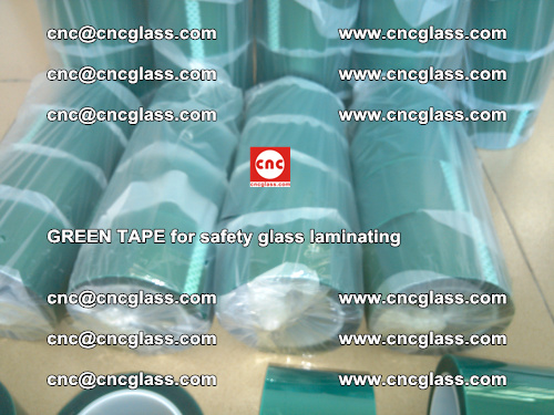 Green Tape for safety glass laminating, EVA FILM, PVB FILM, SGP FILM (30)