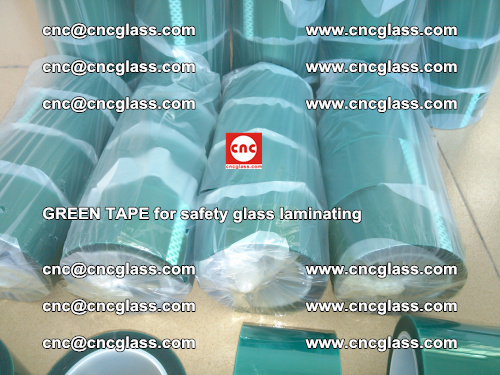 Green Tape for safety glass laminating, EVA FILM, PVB FILM, SGP FILM (31)
