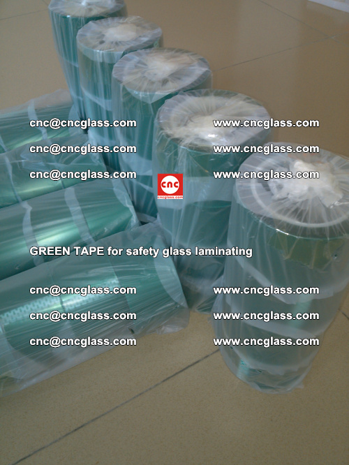 Green Tape for safety glass laminating, EVA FILM, PVB FILM, SGP FILM (34)