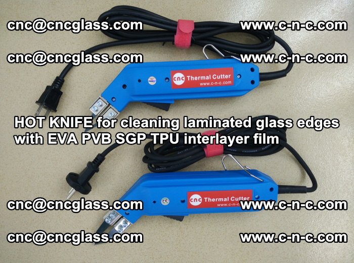 HOT KNIFE for cleaning laminated glass edges with EVA PVB SGP TPU interlayer film (11)