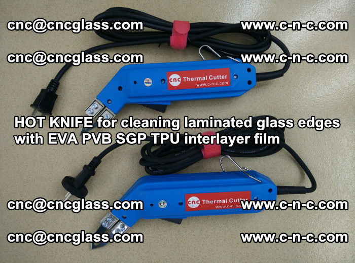 HOT KNIFE for cleaning laminated glass edges with EVA PVB SGP TPU interlayer film (26)