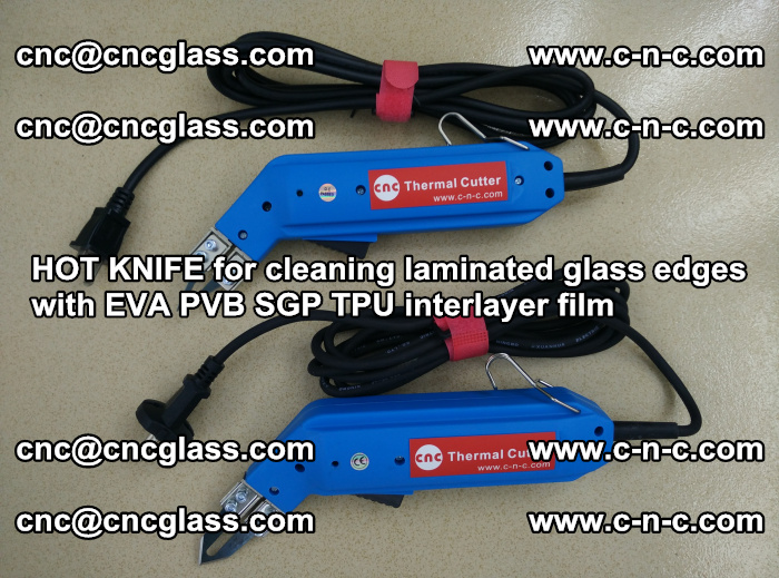 HOT KNIFE for cleaning laminated glass edges with EVA PVB SGP TPU interlayer film (27)