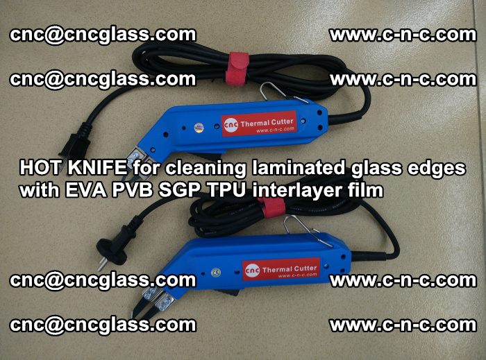 HOT KNIFE for cleaning laminated glass edges with EVA PVB SGP TPU interlayer film (67)