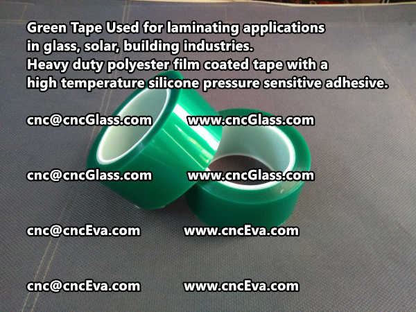 Green tape is made of Heavy duty polyester film coated tape with a high temperature silicone pressure sensitive adhesive (9)