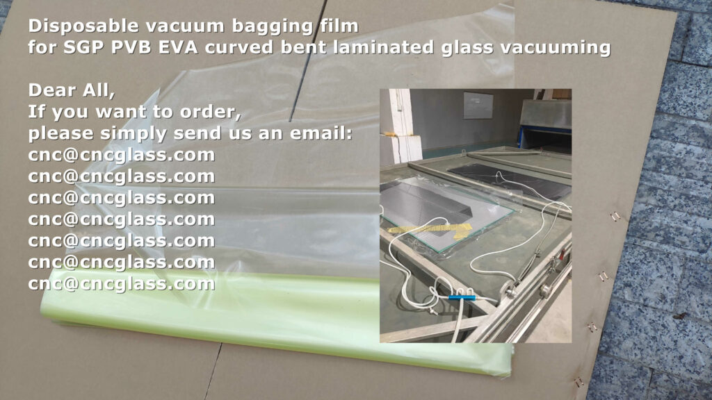 Disposable vacuum bagging film for SGP PVB EVA curved bent laminated glass vacuuming (7)